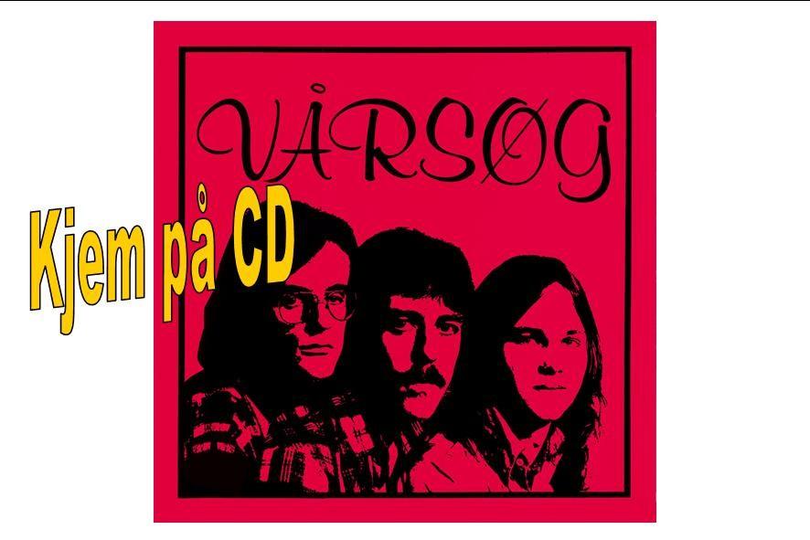Den  originale  Vårsøgplata  frå  1977  kjem  no  på  CD