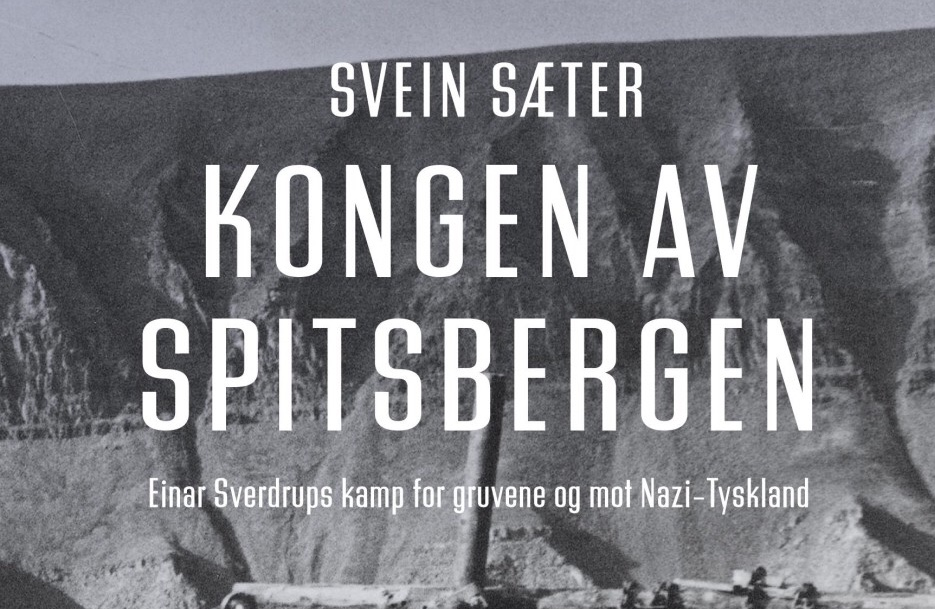 Kongen  av  Spitsbergen,av  og  med  Svein  Sæter