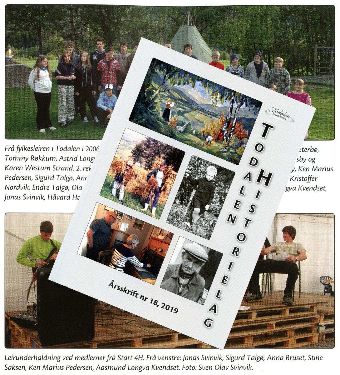 Årets årsskrift er nr 18 i rekkja frå Todalen historielag.  Fotomontasje: JOØ